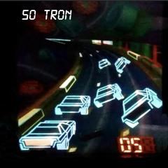 So Tron.. (feat. Interplain)