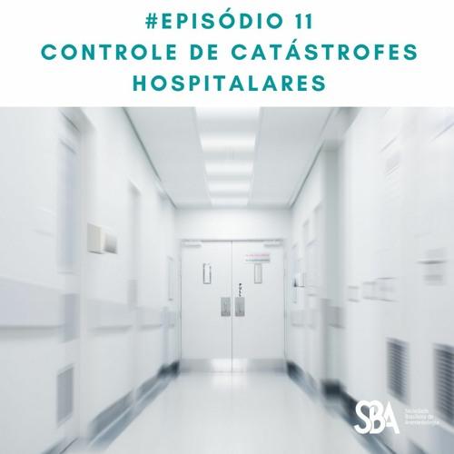 #EP11 Controle de Catástrofes Hospitalares