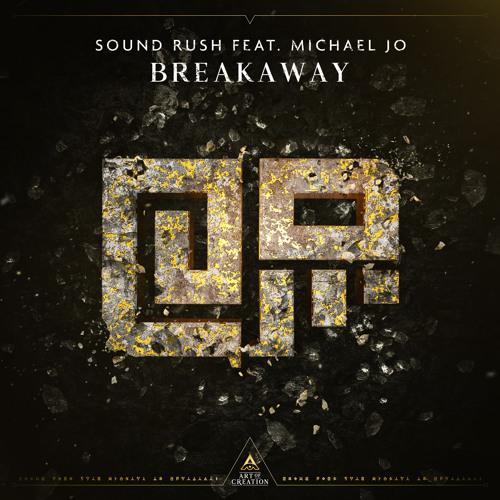 Breakaway (ft. Michael Jo)