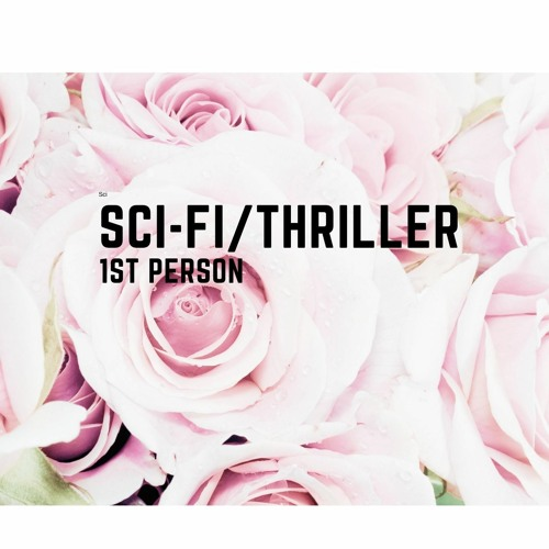 SciFi/Thriller, 1st person