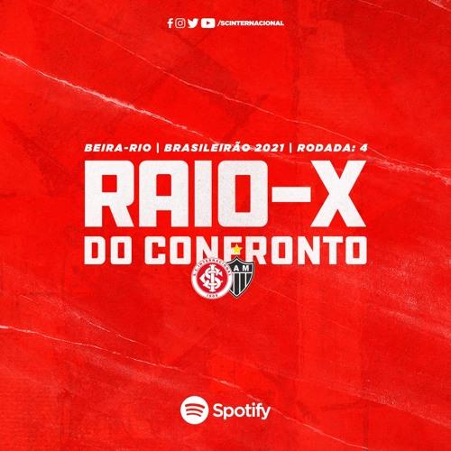 Raio-X #31 | Internacional x Atletico Mineiro | 16/06/2021