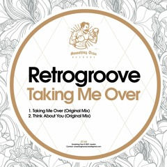 RETROGROOVE - Taking Me Over [ST158] 9th April 2021