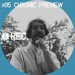 K-30 REC. #5 CHRONIC PREVIEW