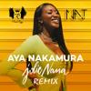 Aya Nakamura - Jolie Nana (N.A.T & Les Frères Rayz Remix)