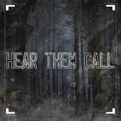 Hear them Call