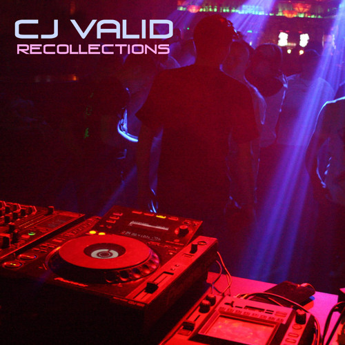 Cj Valid - Recollections