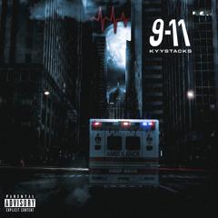 Kyy Stacks - 9-11