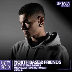 Enta - North Base & Friends Guest Mix Unity Radio 92.8FM