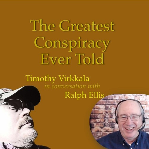 The Greatest Conspiracy Ever Told?