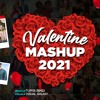 Download Valentine Mashup 2021 | Toffee Remix | Visual Galaxy | Valentine Special | Love Songs 2021 Mp3