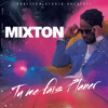 Mixton - Tu me fais planer
