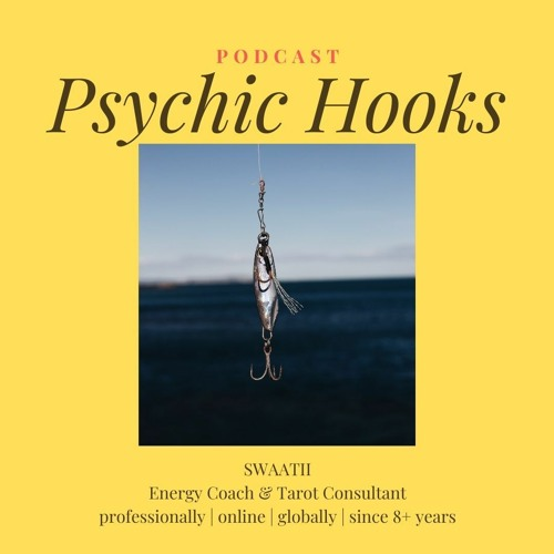 Talk : unseen Psychic Hooks on you - save yourself from them !