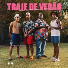 TRAJE DE VERÃO - PAPATINHO FEAT PÉRICLES, MC HARIEL, DFIDELIZ VERSÃO TAMBORZADA (DJ DIGUINHO)