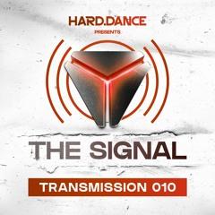 The Signal: Transmission 010