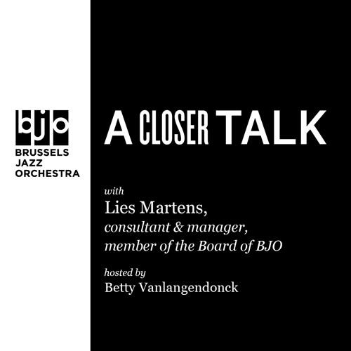 A Closer Talk with Lies Martens