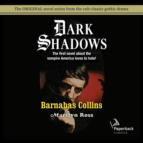 """""""Barnabas Collins"""" by Marilyn Ross read by Kathryn Leigh Scott"""