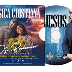 MUSICA CRISTIANA MIX  vol.1 [ Jesus Adrian romero live}