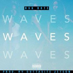 Waves [prod by. Outtasite Jetson]