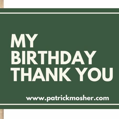 My Birthday Thank You