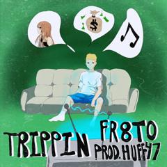 trippin [prod. huff47]