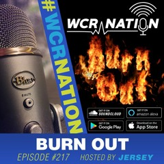 Burn out   WCR Nation EP 217   For window cleaners