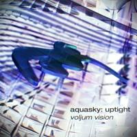 Aquasky - Uptight (voljum vision)