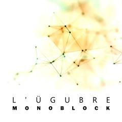 Monoblock (Original Mix)