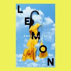 SALON EXCLUSIVE: 'Lemon' by Kwon Yeo-sun