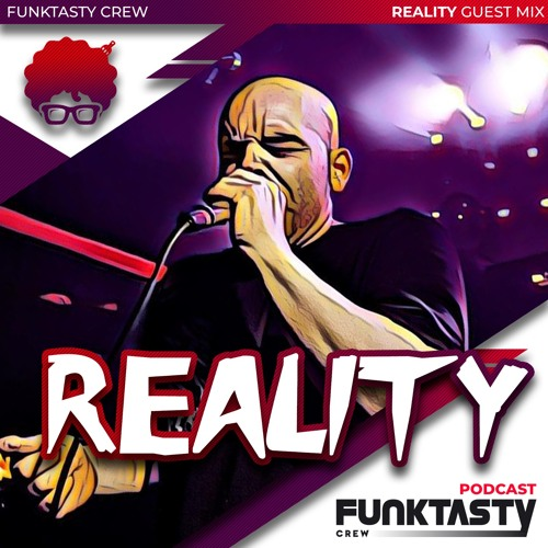 FunkTasty Crew #141 · Reality - Guest Mix