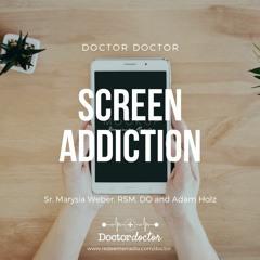 DD #206 - Screen Addiction