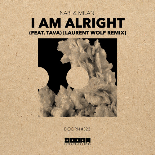 I Am Alright (feat. Tava) (Laurent Wolf Remix)