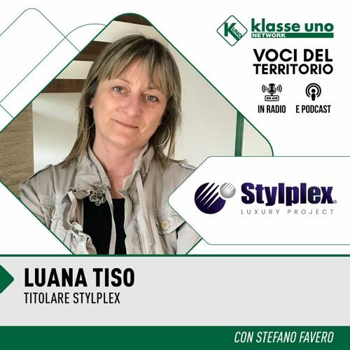 Luana Tiso - Stylplex