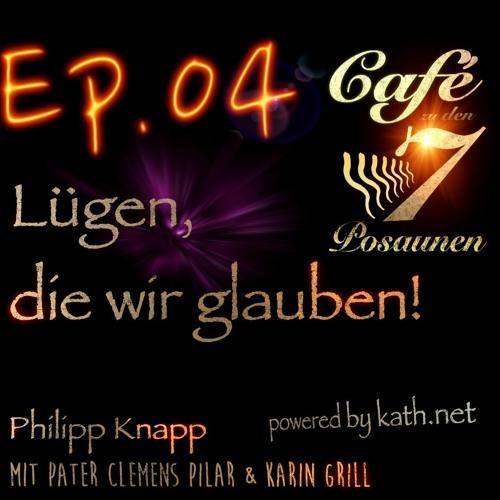 EP.04 Lügen, Die Wir Glauben? Café mit Mag. Karin Grill und P. Clemens Pilar