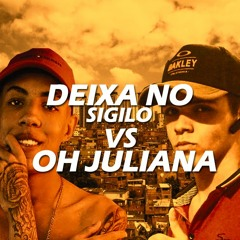 OH JULIANA VS DEIXA NO SIGILO - MC Don Juan e MC Niack ($DJ Gedai) 2K20
