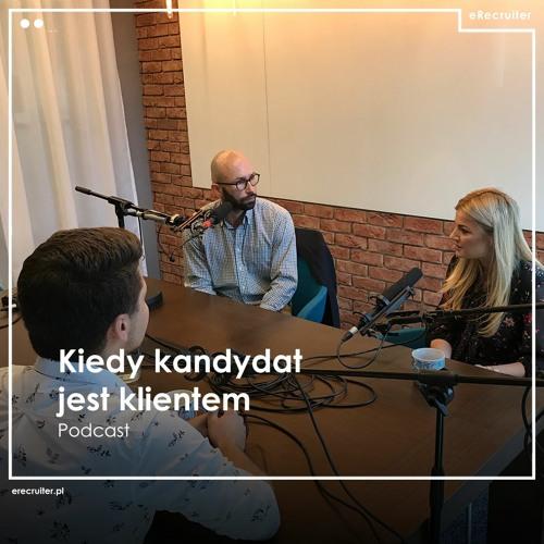 Podcast: Kiedy kandydat jest klientem - jak o doświadczenia rekrutacyjne dbają IKEA i Media Markt?