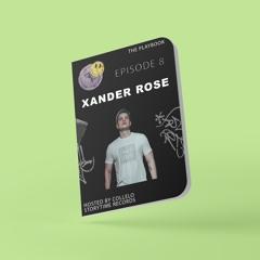 The PlayBook Episode 8 - Xander Rose