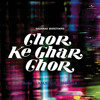 Ho Sake To Karlo Mujhse Pyaar (Chor Ke Ghar Chor / Soundtrack Version)