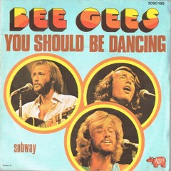 BEE GEES YOU SHOULD BE DANCING  - Rawkey Edit
