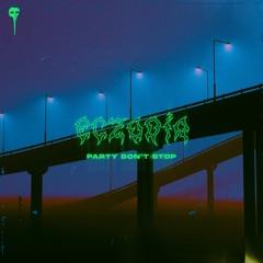 ECZODIA - Party Don't Stop (FREE DL)
