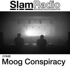 #SlamRadio - 448 - Moog Conspiracy
