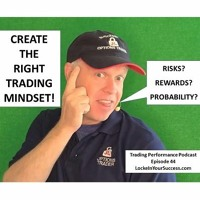 Create the Right Trading Mindset