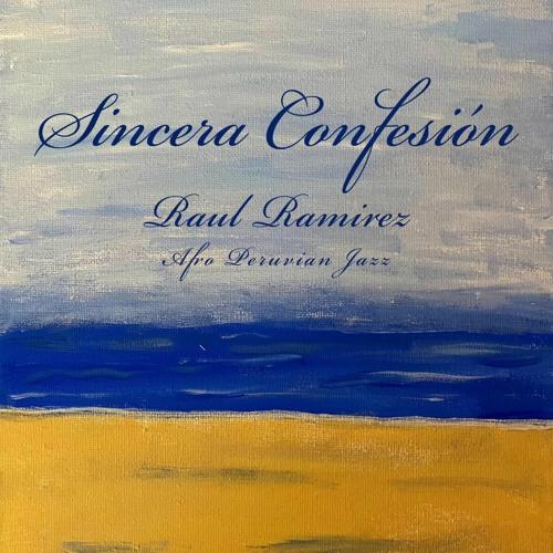 Raul Ramirez - Sincera Confesion