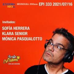"EPI 333 ""ARRIBA MIAMI"" Sofía Herrera / Klara Senior / Mónica Pasqualotto"