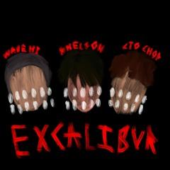 excalibur (feat. wavehi & cto chop) [prod. bowsy + cyfal]