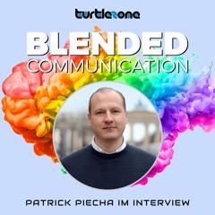 Turtlezone Blended Communication - Patrick Piecha im Interview