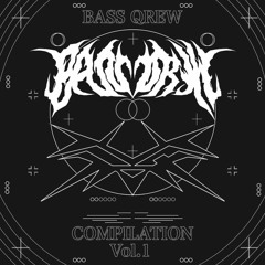 Kanata 【BASS QREW Compilation Vol.1】