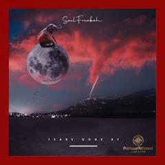 PRSA30 : Soulfreakah - Years Gone By (Original Mix)