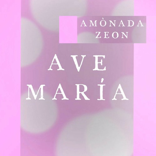 AVE MARIA composed by Erica F. Alio-Warr (Spanish Argentina)