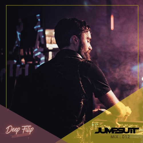 Jumpsuit Records : Label DJ : Deep Filip : Mix 012
