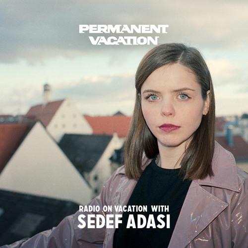 Radio On Vacation With Sedef Adasi